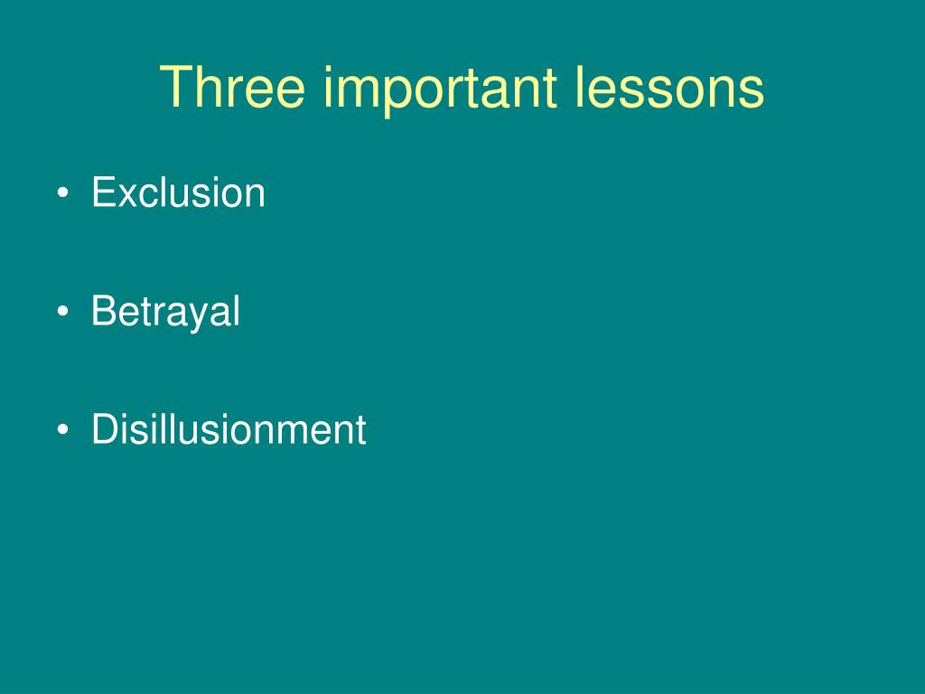 Three important lessons