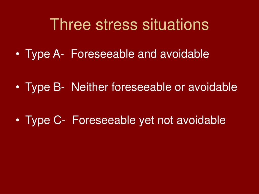 Three stress situations