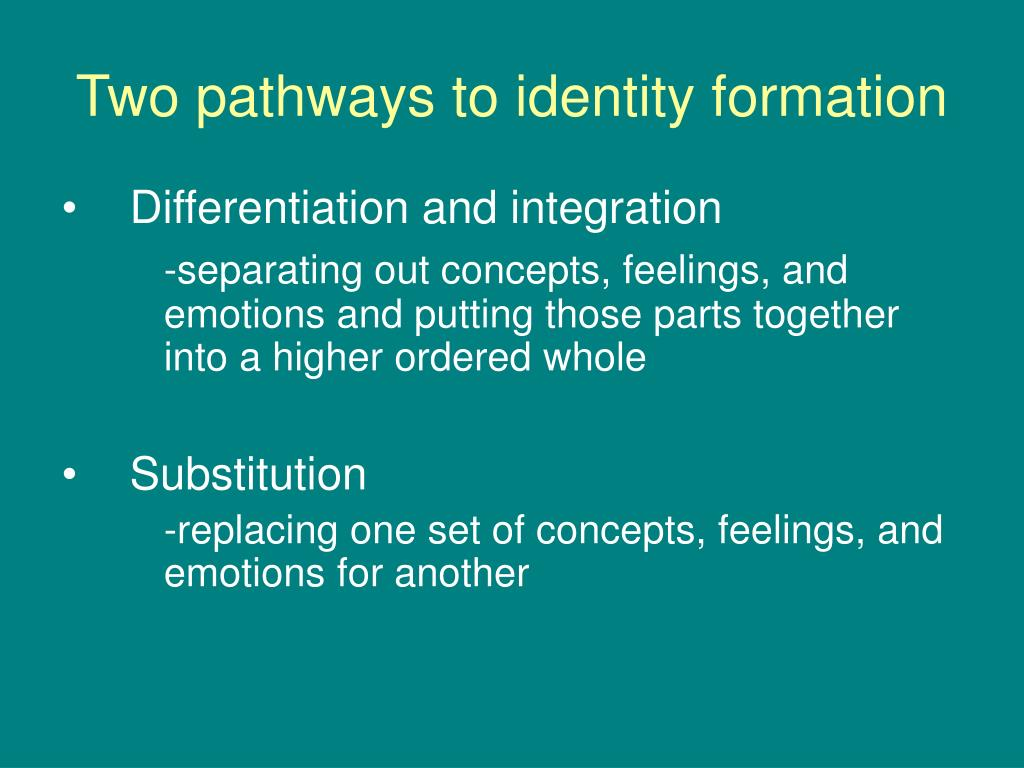 Two pathways to identity formation