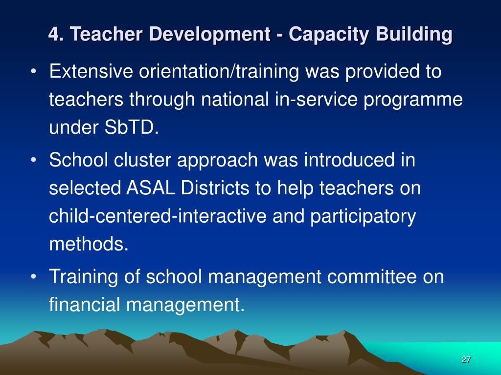 4. Teacher Development - Capacity Building
