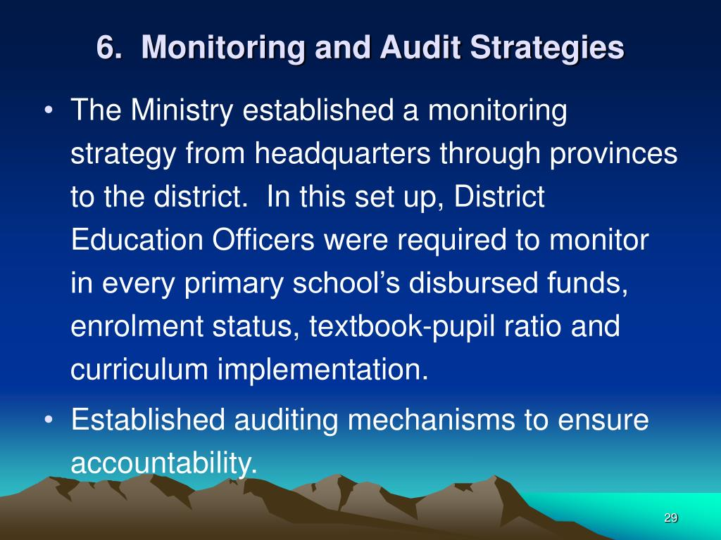 6.  Monitoring and Audit Strategies