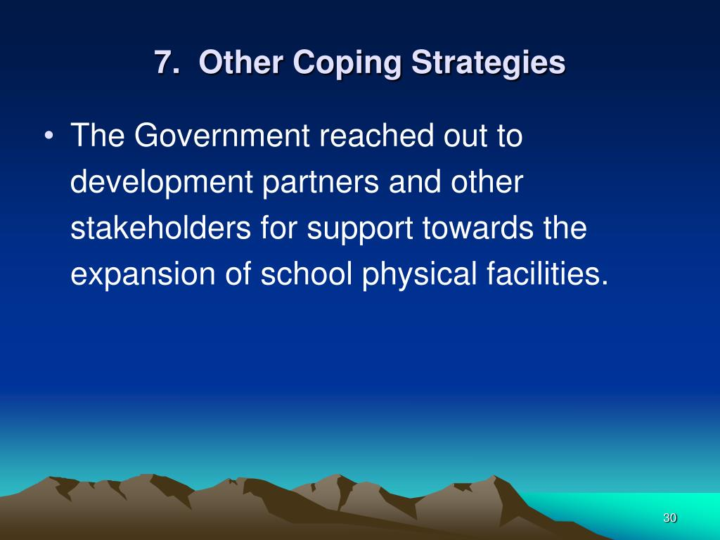 7.  Other Coping Strategies