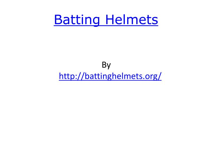 Batting helmets l.jpg
