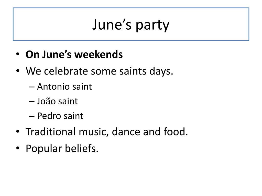 June's party