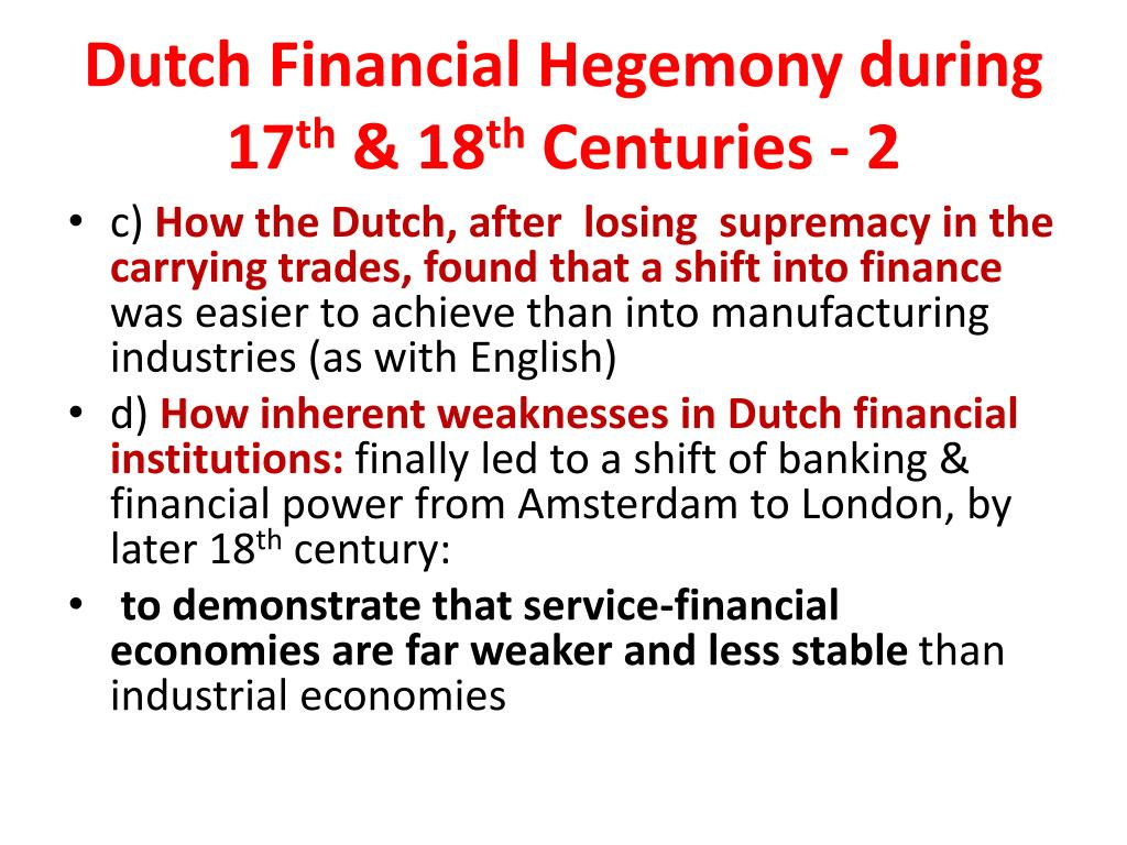 Dutch Financial Hegemony during  17