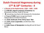 dutch financial hegemony during 17 th 18 th centuries 4