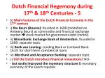 dutch financial hegemony during 17 th 18 th centuries 5