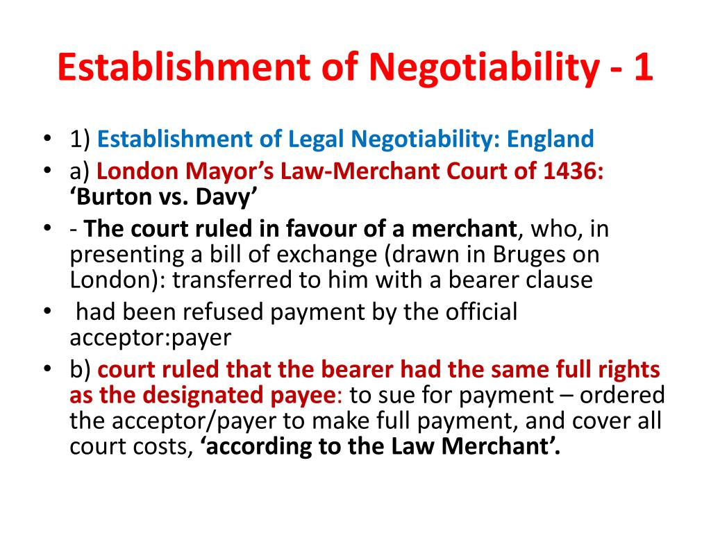 Establishment of Negotiability - 1