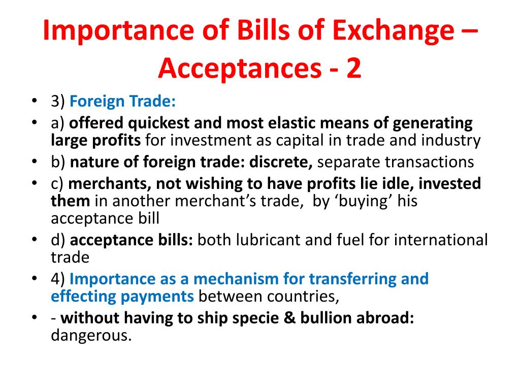 Importance of Bills of Exchange – Acceptances - 2