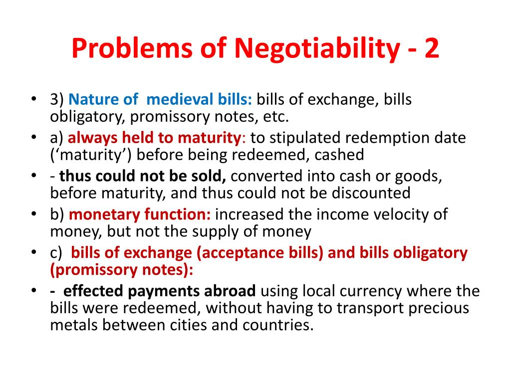 Problems of Negotiability - 2