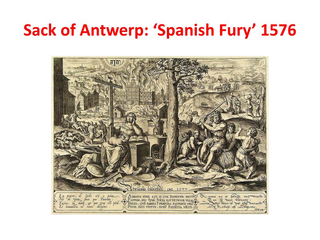 Sack of Antwerp: 'Spanish Fury' 1576