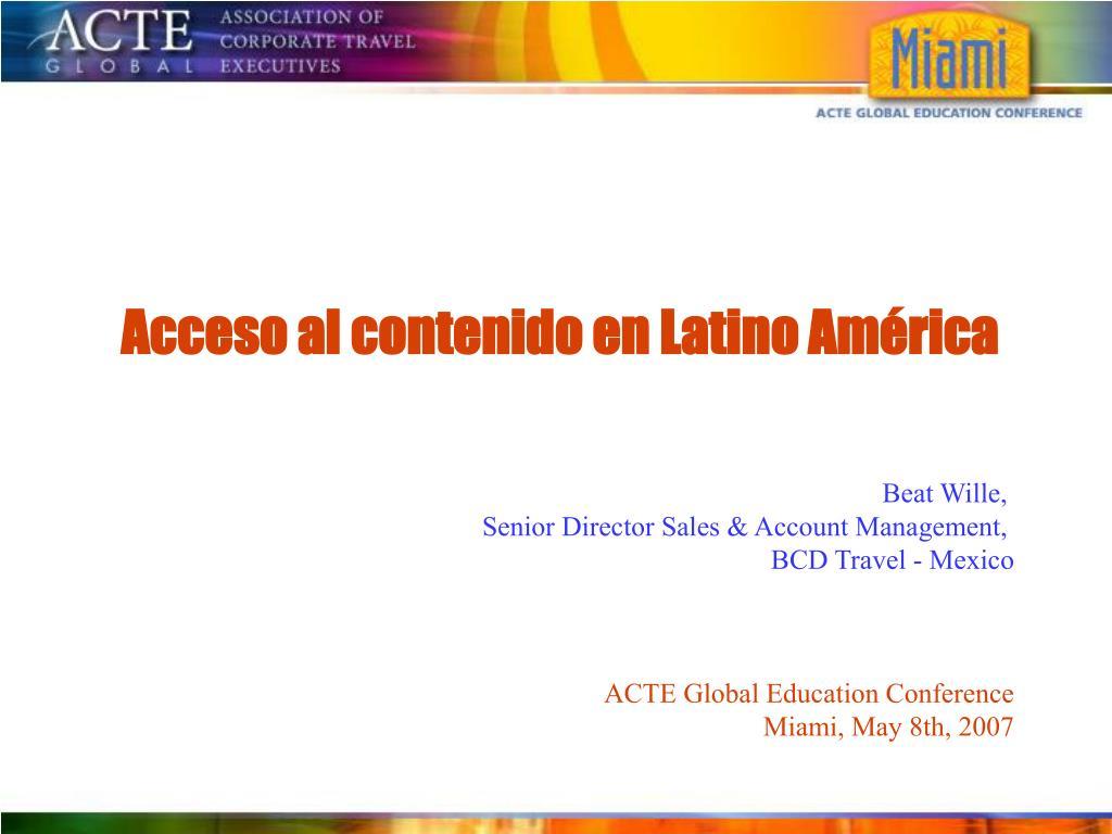 Acceso al contenido en Latino América