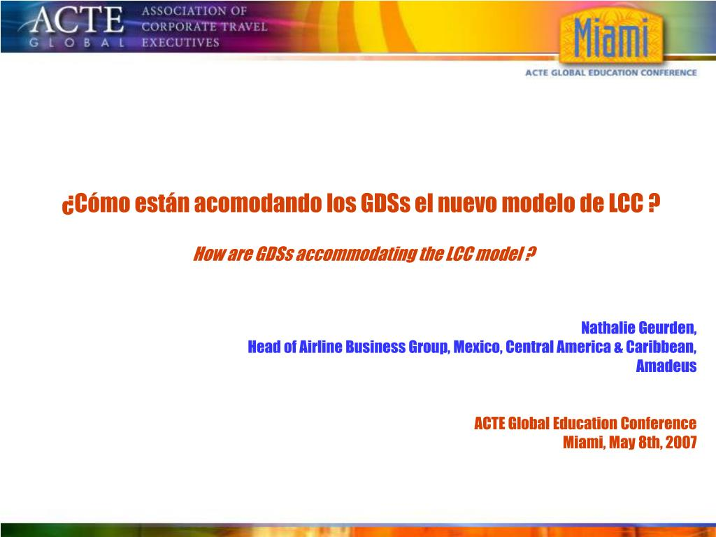 ¿Cómo están acomodando los GDSs el nuevo modelo de LCC ?