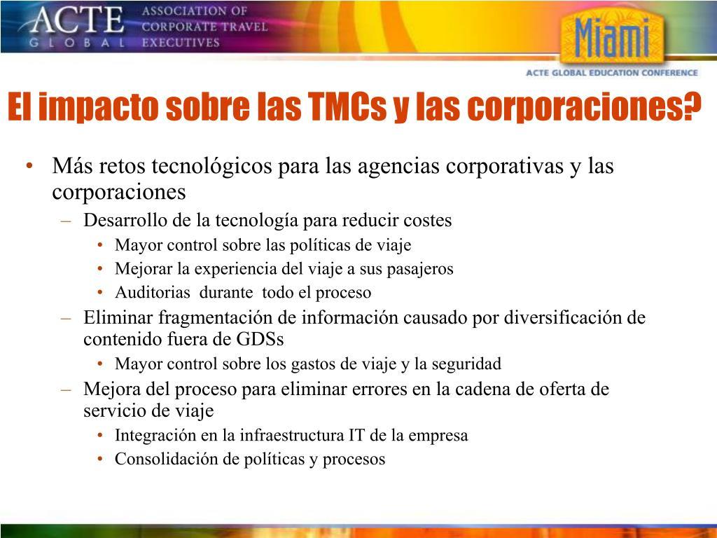 Más retos tecnológicos para las agencias corporativas y las corporaciones