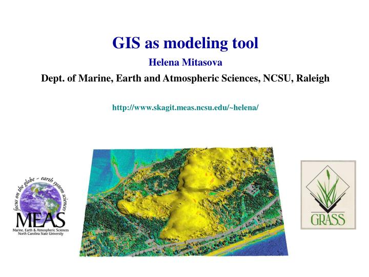 GIS as modeling tool