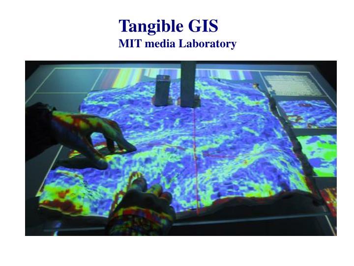 Tangible GIS