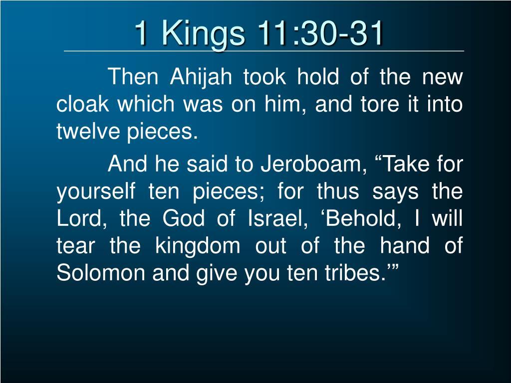 1 Kings 11:30-31
