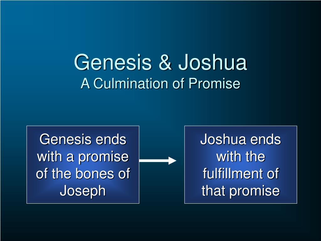 Genesis & Joshua