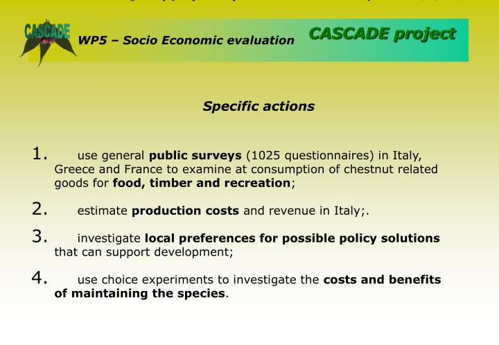 Table 6: Annual household willingness to pay for policies to promote chestnut cultivation in Italy and France (EU, 2002)