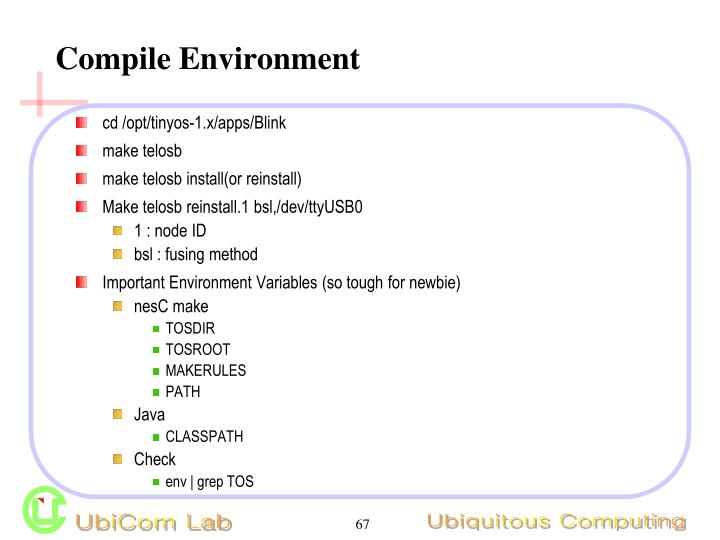 Compile Environment
