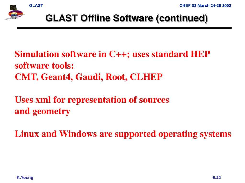 GLAST Offline Software (continued)