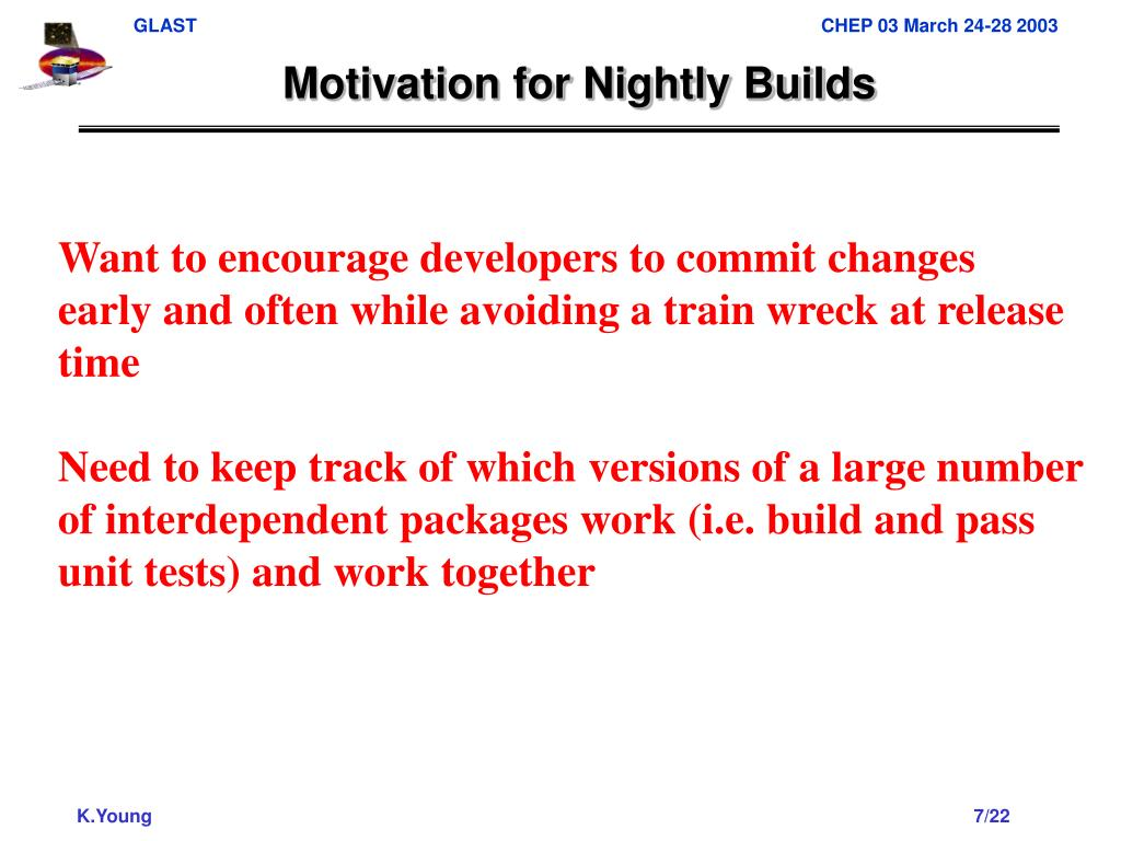 Motivation for Nightly Builds