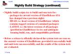 nightly build strategy continued