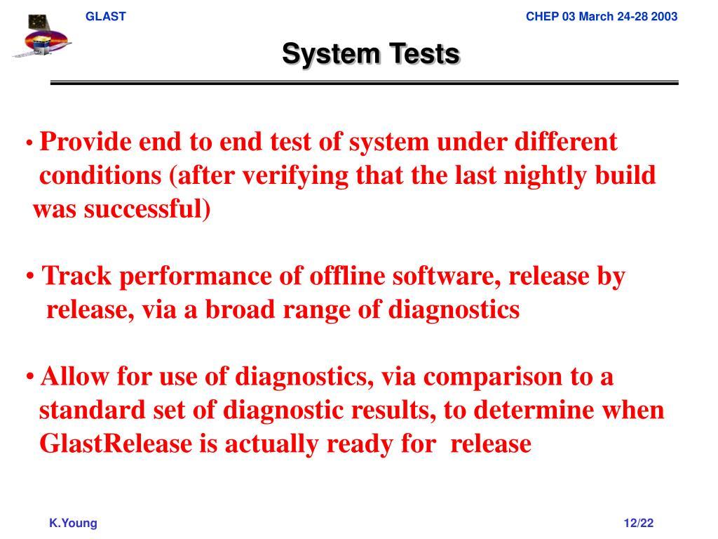 System Tests
