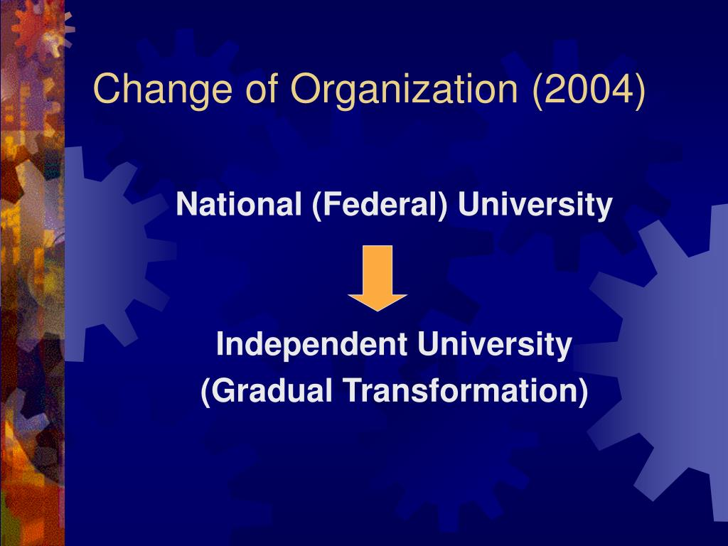Change of Organization (2004)
