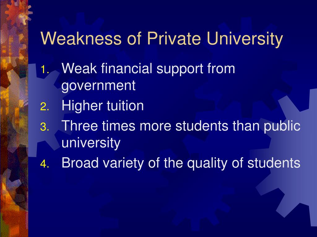 Weakness of Private University
