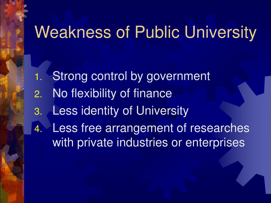 Weakness of Public University