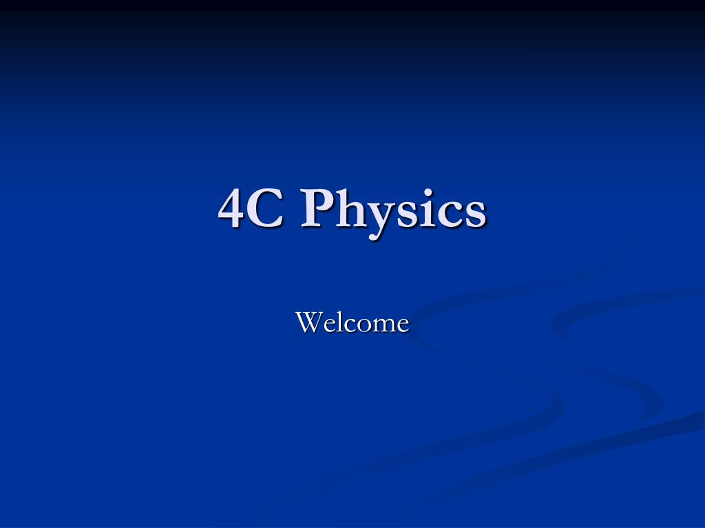 4C Physics