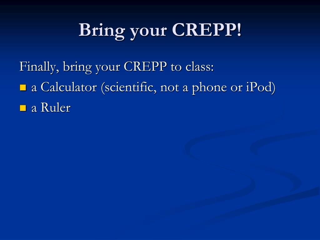 Bring your CREPP!