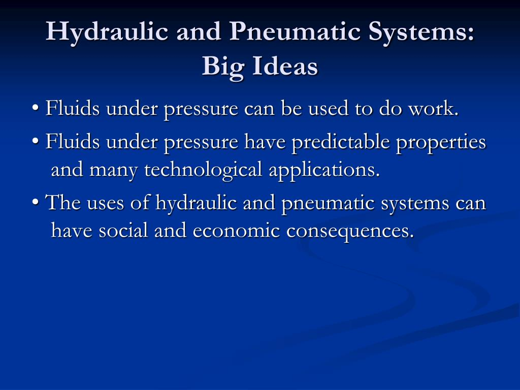Hydraulic and Pneumatic Systems: