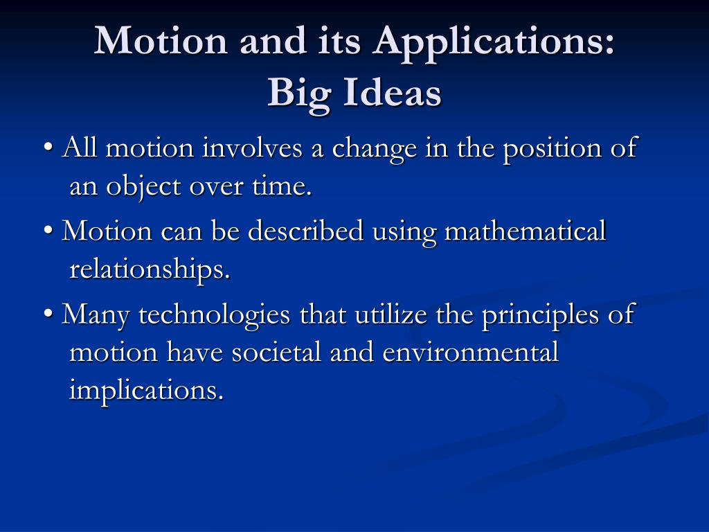 Motion and its Applications: