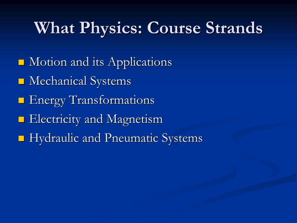 What Physics: Course Strands