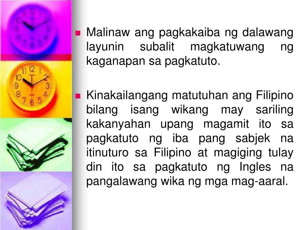 Malinaw ang pagkakaiba ng dalawang layunin subalit magkatuwang ng kaganapan sa pagkatuto.