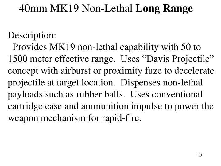 40mm MK19 Non-Lethal