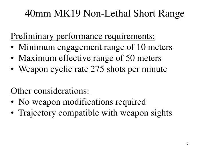 40mm MK19 Non-Lethal Short Range