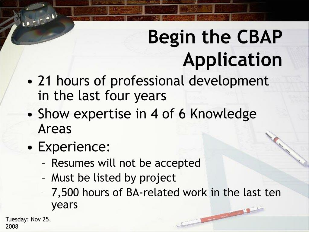 Begin the CBAP Application