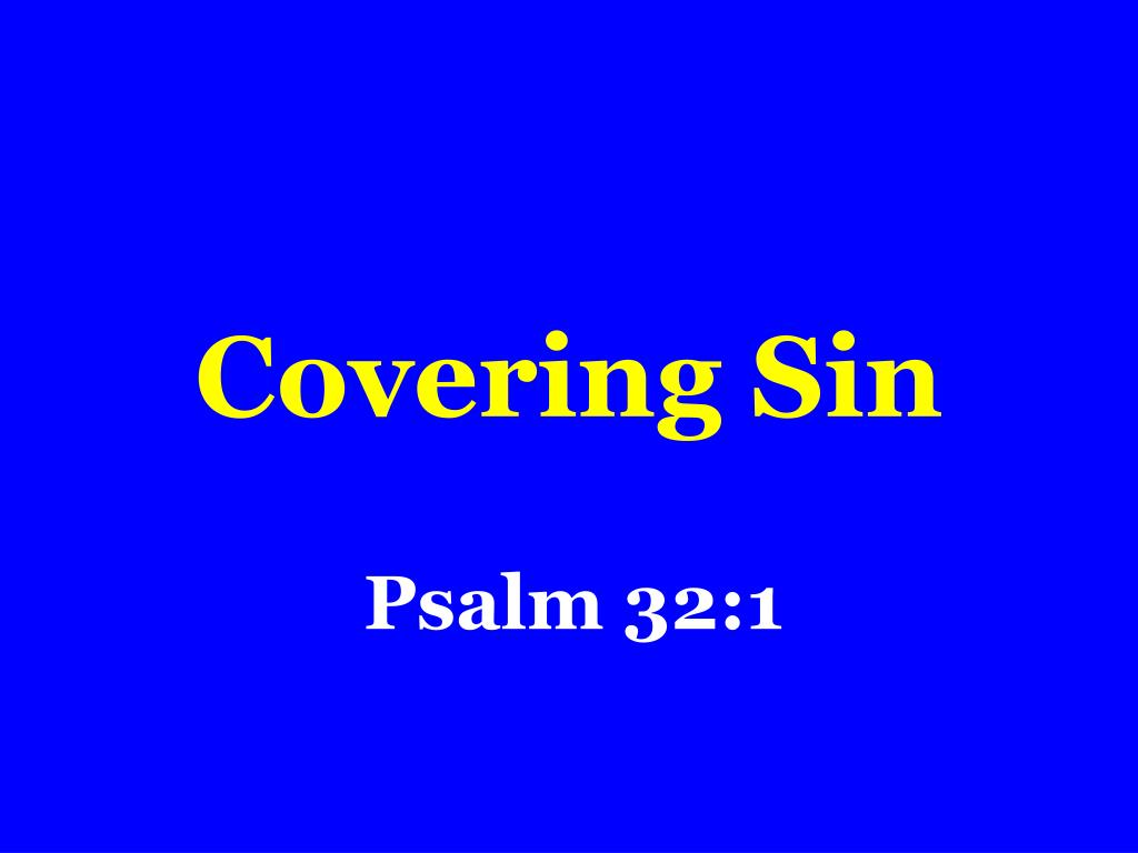 Covering Sin