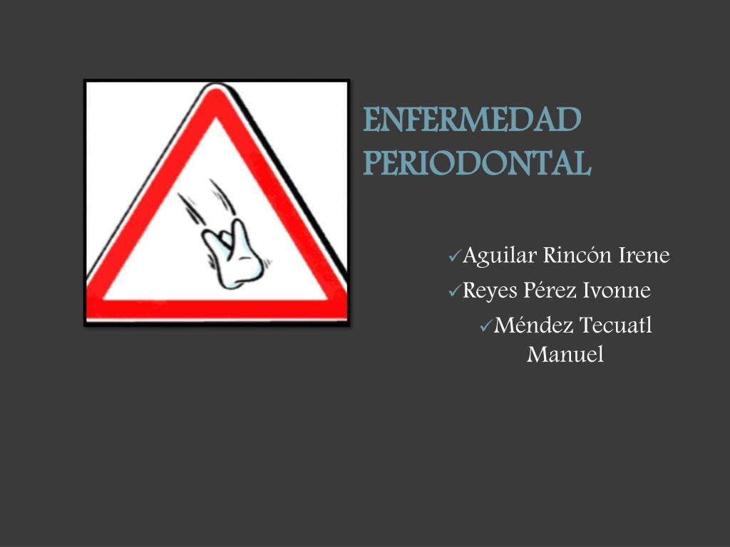 ENFERMEDAD PERIODONTAL