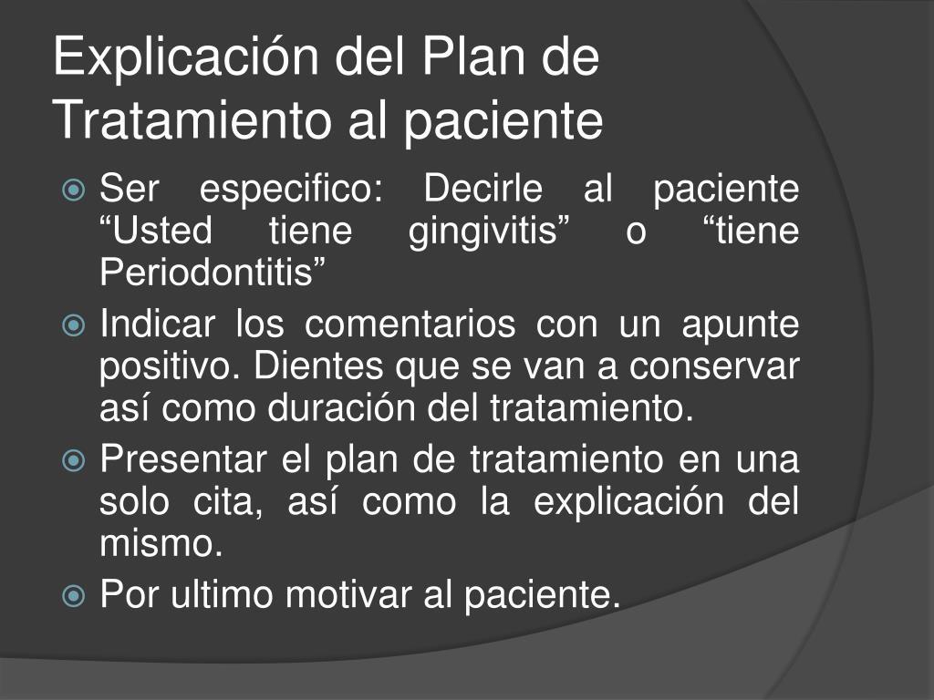 Explicación del Plan de Tratamiento al paciente
