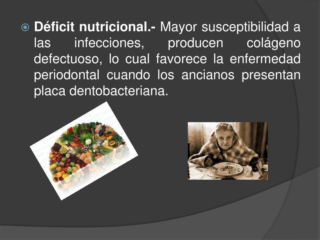 Déficit nutricional.-