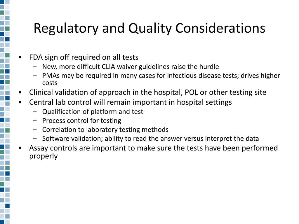 Regulatory and Quality Considerations