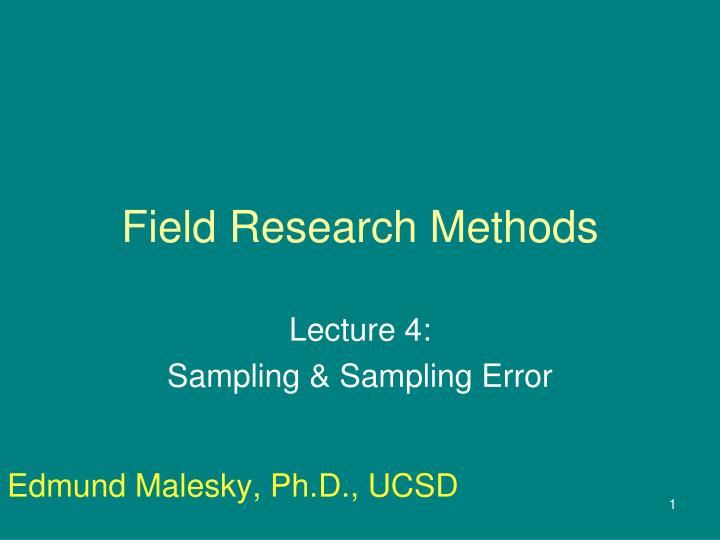 Field research methods