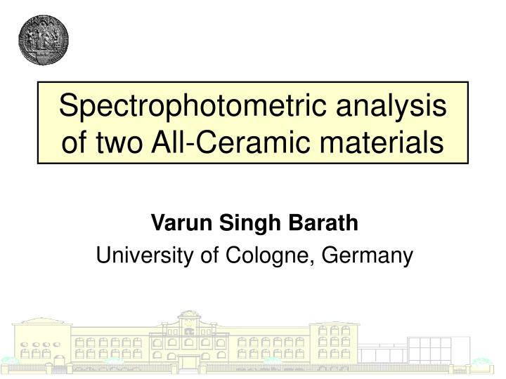 Spectrophotometric analysis of two all ceramic materials