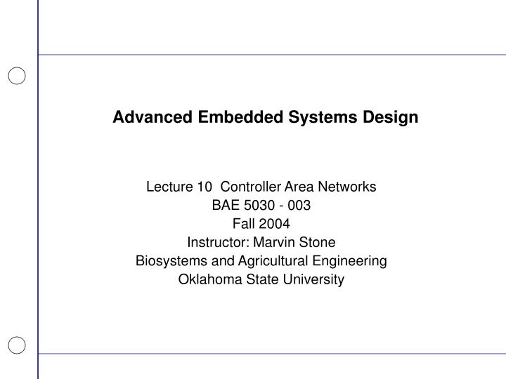 Advanced embedded systems design l.jpg
