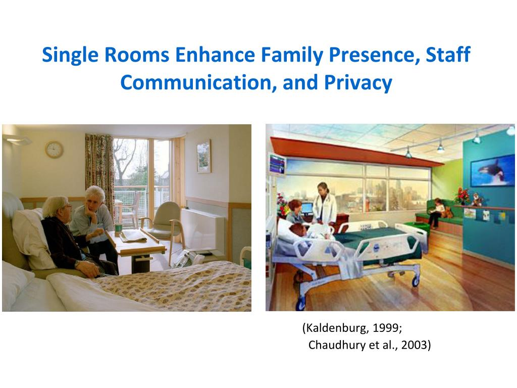 Single Rooms Enhance Family Presence, Staff Communication, and Privacy