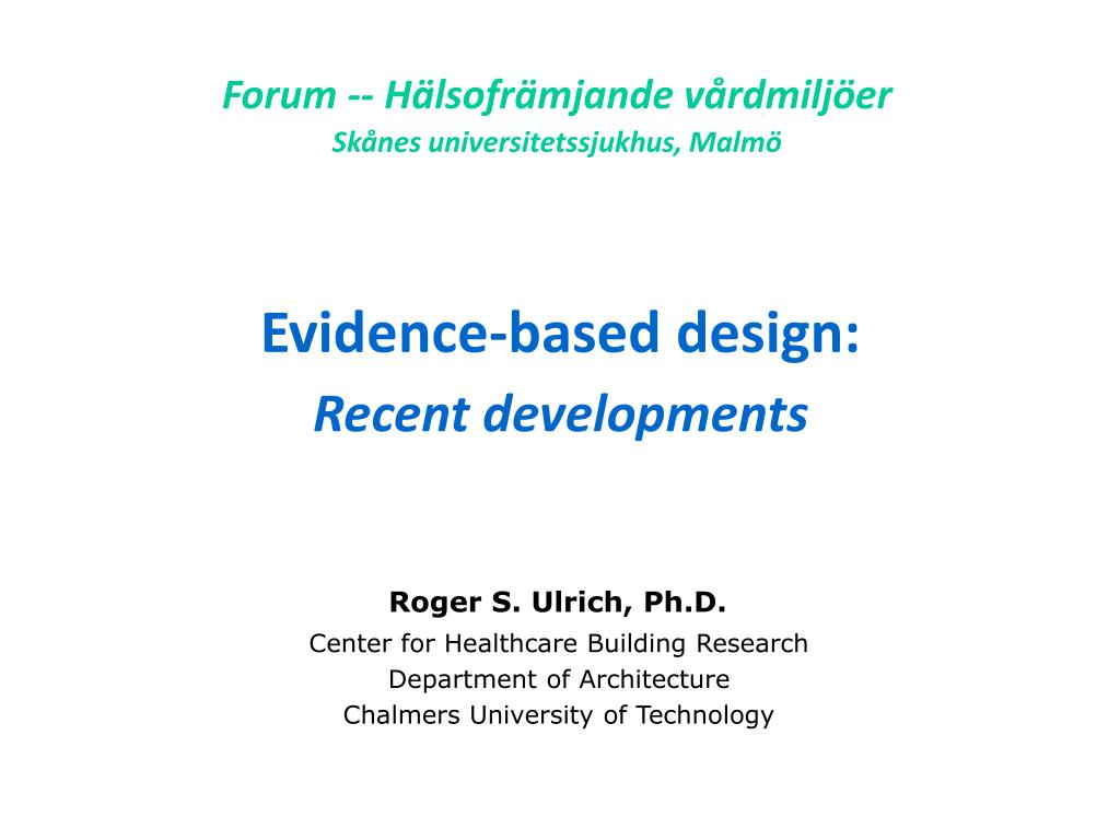 Forum -- Hälsofrämjande vårdmiljöer